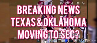 TEXAS & OKLAHOMA MOVING TO SEC?