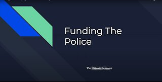 Funding The Police (English Class Presentation)