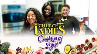 The Church Ladies Cooking Show Shrimp Cakes and Muffins