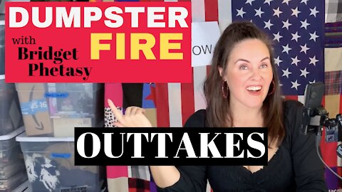 Dumpster Fire 72 - Outtakes