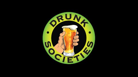 Drunk Societies - Sit Back, Have A Drink And Call In