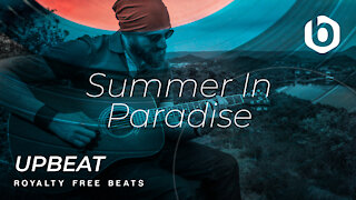 Royalty Free Beats Upbeat Summer In Paradise