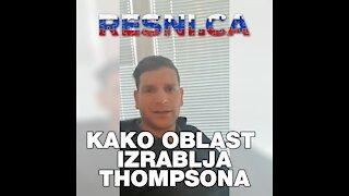 Kako oblast izrablja Thompsona