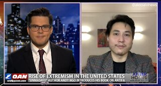 After Hours - OANN Rise of Antifa with Andy Ngo