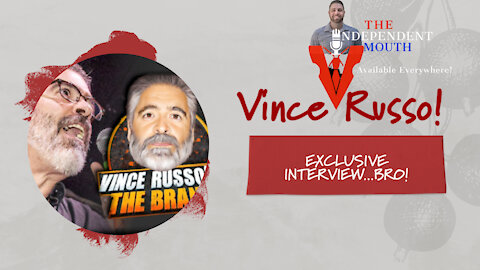 Vince Russo Joins The Independent Mouth