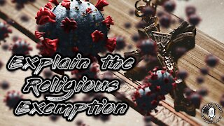 Explaining Religious Exemptions