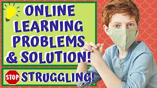 Online Learning Problems & SOLUTION! Get Your Child Excited About Learning at Home!