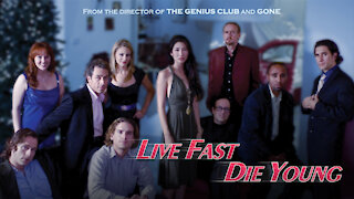 Live Fast Die Young Trailer