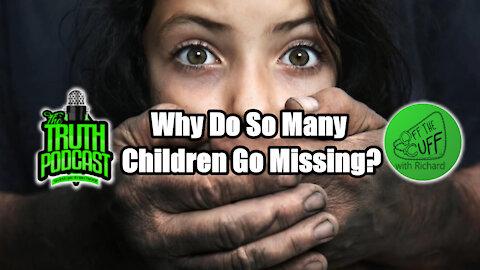 Why Do So Many Children Go Missing?