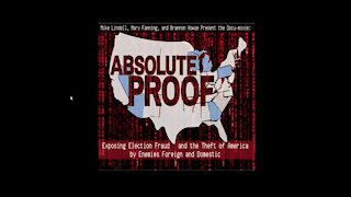 Mike Lindell's documentary - Absolute Proof
