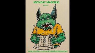 Monday Madness 2-15-21