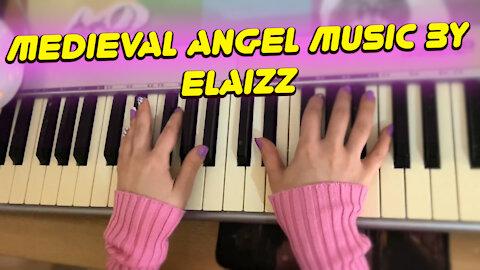 Sleep music: Elaizz - Medieval Angel. I play on piano for sleeping. Lullaby music