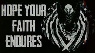 hope your faith endures