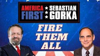 Fire them all. Jim Carafano with Sebastian Gorka on AMERICA First