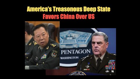 America's Treasonous Deep State Favors China over US