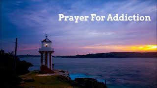 Prayer For Addiction