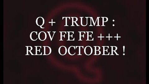 Q+ Trump: Covfefe +++ Red October PRQQF & Decode! The Simplicity Complexity & Brilliance of Q's Plan