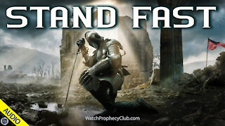 Stand Fast 02/11/2021
