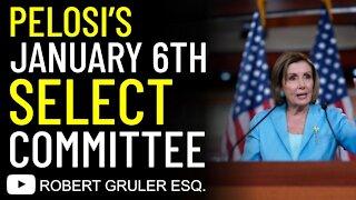 Pelosi's January 6 Select Committee