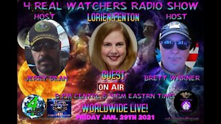4 REAL WATCHERS RADIO SHOW - Guest LORIEN FENTON - MUFON, Radio Show Host, Ufologist! 1/29/21