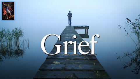 How to Deal with Grief When Faced with Loss of Your Loved One, Your Pet, Your Country