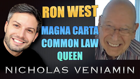 Ron West Discusses Magna Carta, Common Law and Queen with Nicholas Veniamin