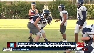 Kern High School football games delayed tonight