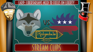LaRP: The Libertarians Are Missing The Message
