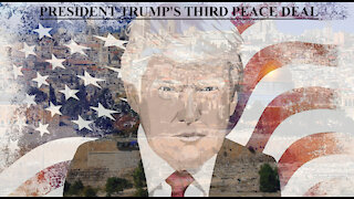 President Trump Third Historic peace deal