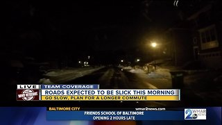 Slick roads expected
