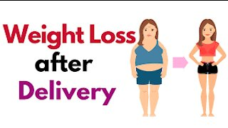 How can I loose weight after pregnancy