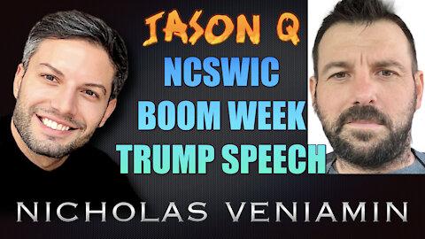 Jason Q Discusses NCSWIC, Boom Week & Trump's Speech with Nicholas Veniamin