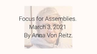 Focus for Assemblies March 3, 2021 By Anna Von Reitz