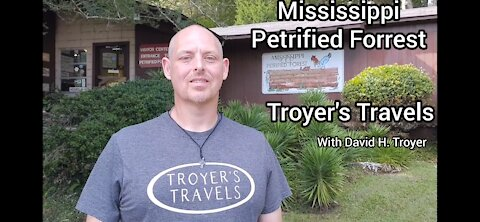 Check out the Mississippi Petrified Forest with Troyer's Travels!