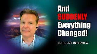 ✅ Bo Polny - And SUDDENLY, Everything Changed!