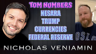 Tom Numbers Discusses Nesara, Trump, Currencies and Federal Reserve with Nicholas Veniamin
