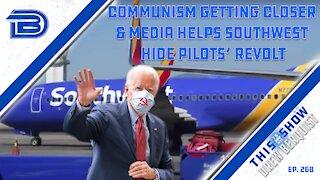 Communism Creeping Closer In America   Southwest Airlines & Media Cover Up Pilot Strike   Ep 268