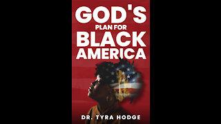 God's Plan for Black America