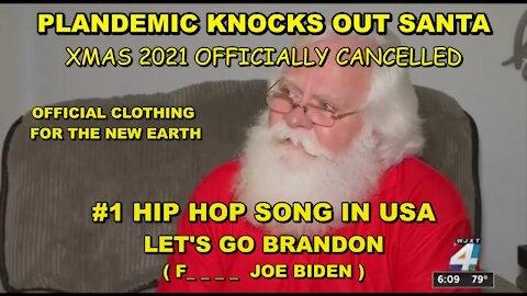 PLANDEMIC KNOCKS SANTA OUT OF A JOB - BIDEN THE MOST BELOVED PRESIDENT EVER - THE NEW PLANET EARTH