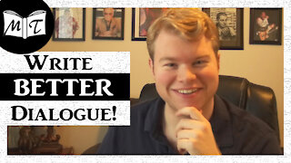 Writing Dialogue: My Top 5 Tips! | Write On w/ Michael Thompson
