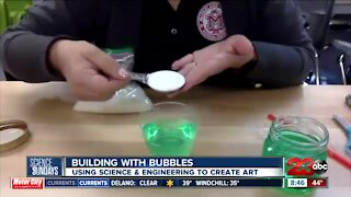 Science Sundays: Using science & engineering to create bubble art