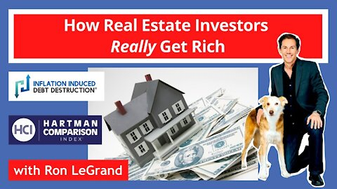 How Real Estate Investors Really Get Rich - with Ron LeGrand