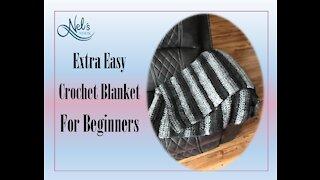 Extra easy crochet blanket for beginners