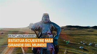 Estatuas Enormes: Estatua ecuestre más grande del mundo