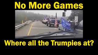 Where all the Trumpies at?   No More Games   Trump Convoy