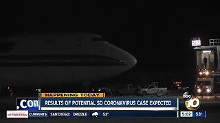 Results of potential San Diego coronavirus case expected