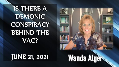 IS THERE A DEMONIC CONSPIRACY BEHIND THE VACCS?