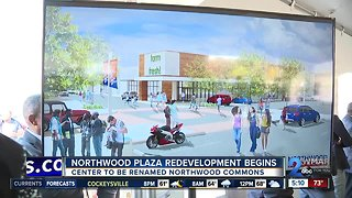 Redevelopment of Northwood Plaza Shopping Center breaks ground