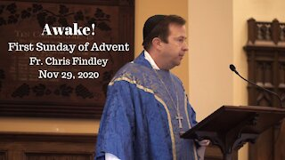 Fr Chris Findley Sermon - Awake!