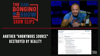 """Another """"Anonymous Source"""" Destroyed By Reality - Dan Bongino Show Clips"""